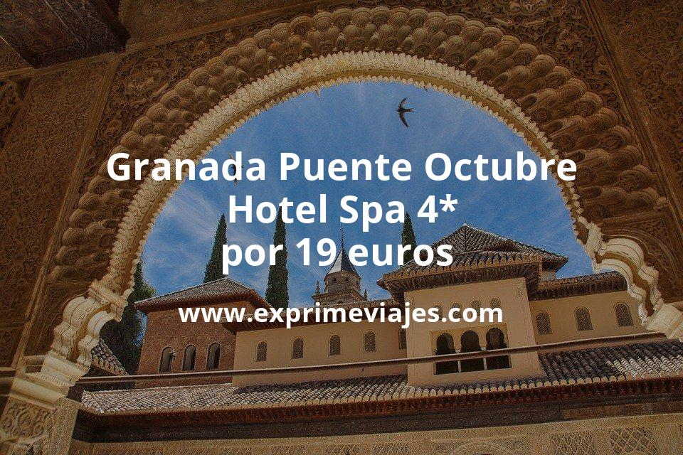¡Chollazo! Granada Puente Octubre: Hotel Spa 4* por 19€ p.p/noche