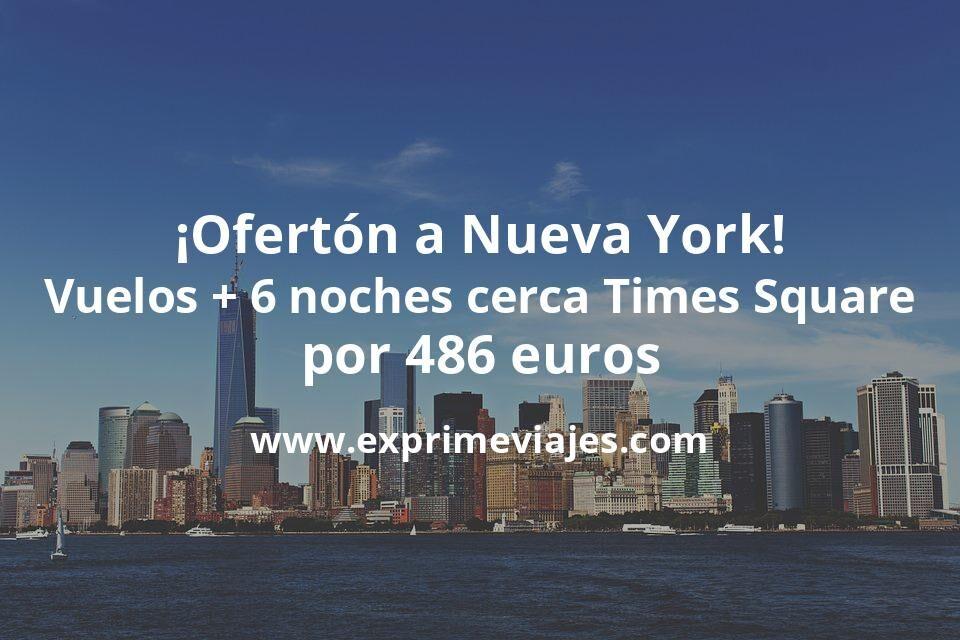 ¡Ofertón! Nueva York: vuelos + 6 noches en Times Square por 486euros