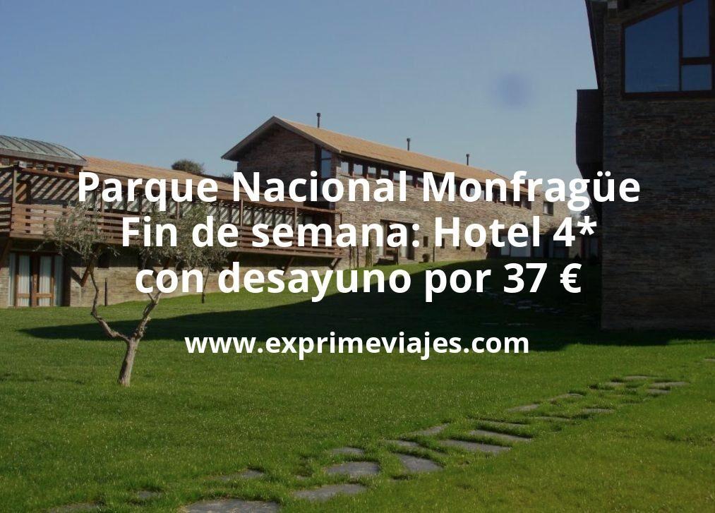 Parque Nacional Monfragüe en fin de semana: Hotel 4* con desayuno por 37€ p.p/noche