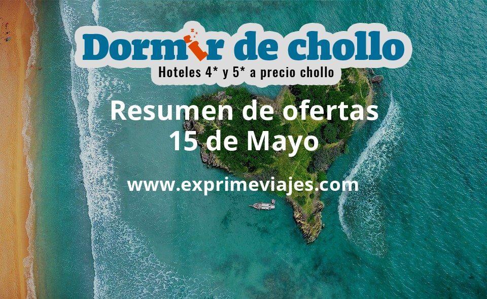 Resumen de ofertas de Dormir de Chollo – 15 de mayo
