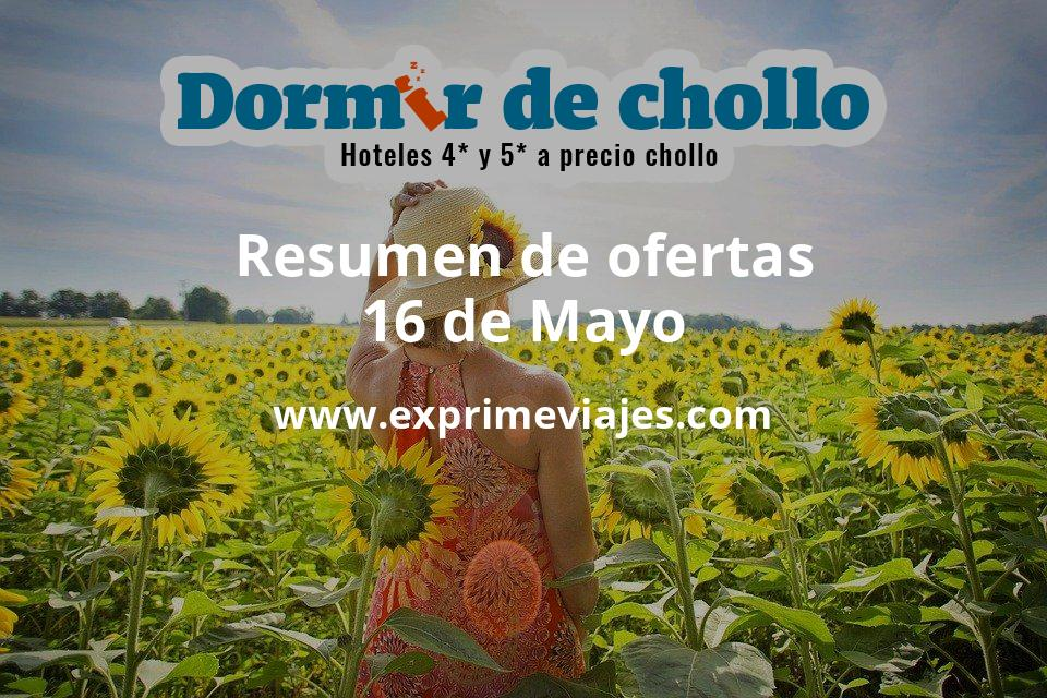 Resumen de ofertas de Dormir de Chollo – 16 de mayo