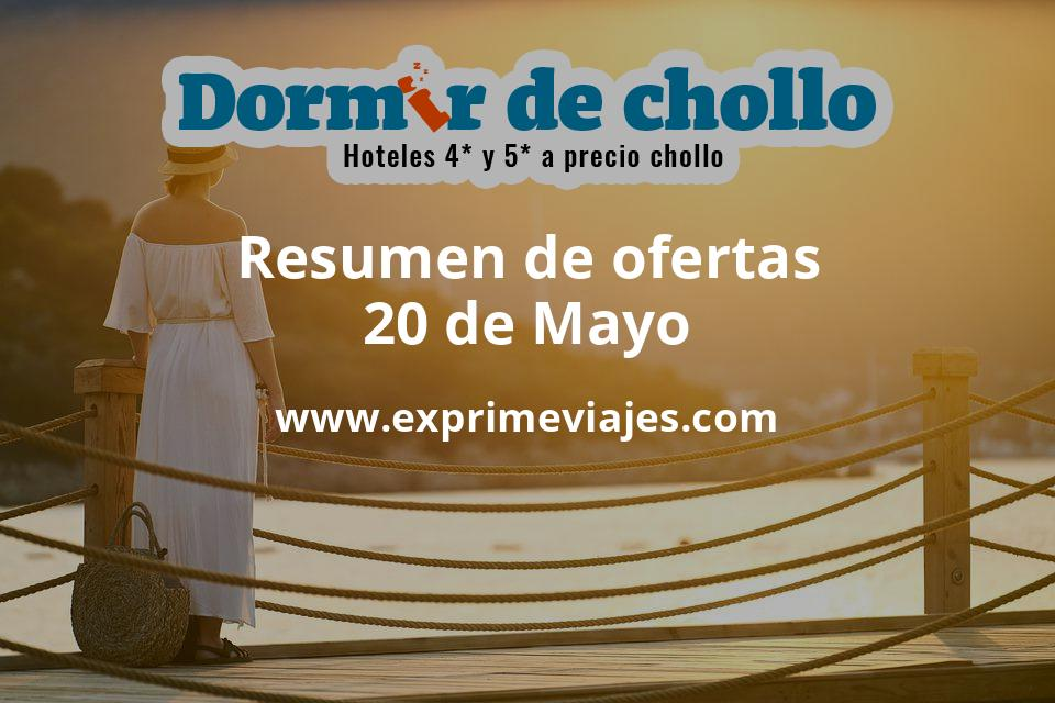 Resumen de ofertas de Dormir de Chollo – 20 de mayo