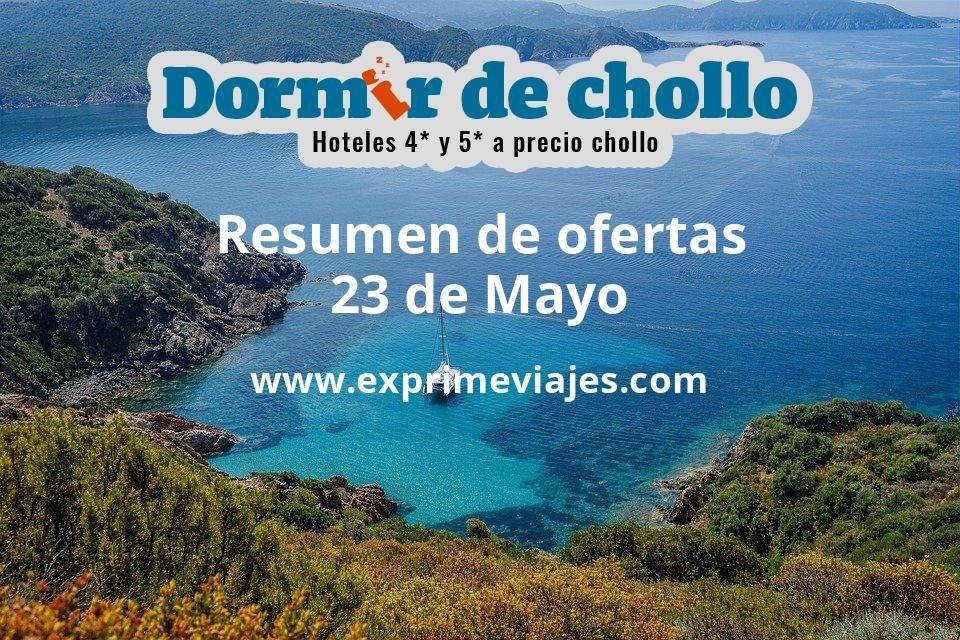Resumen de ofertas de Dormir de Chollo – 23 de mayo