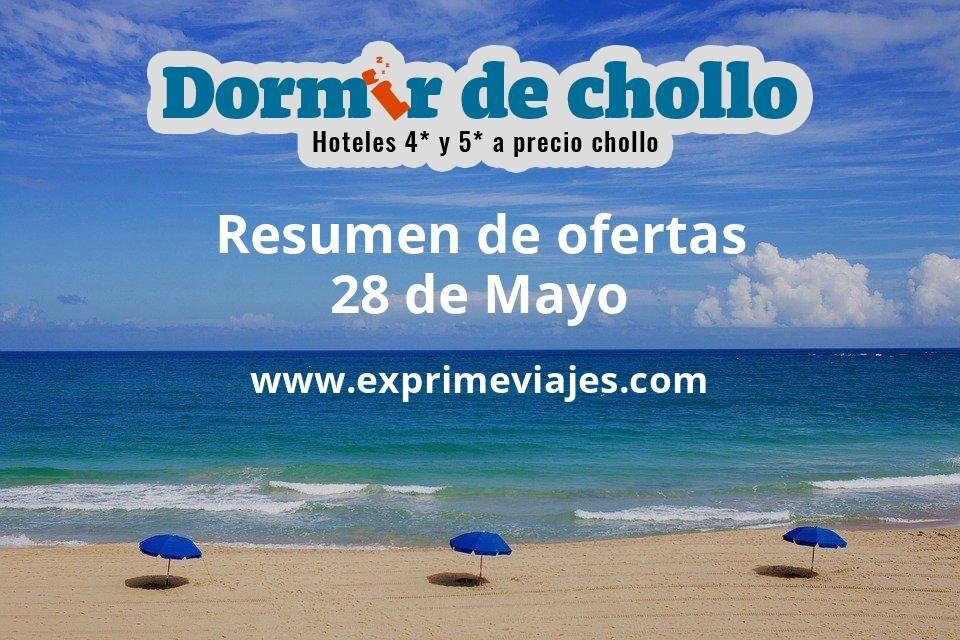 Resumen de ofertas de Dormir de Chollo – 28 de mayo