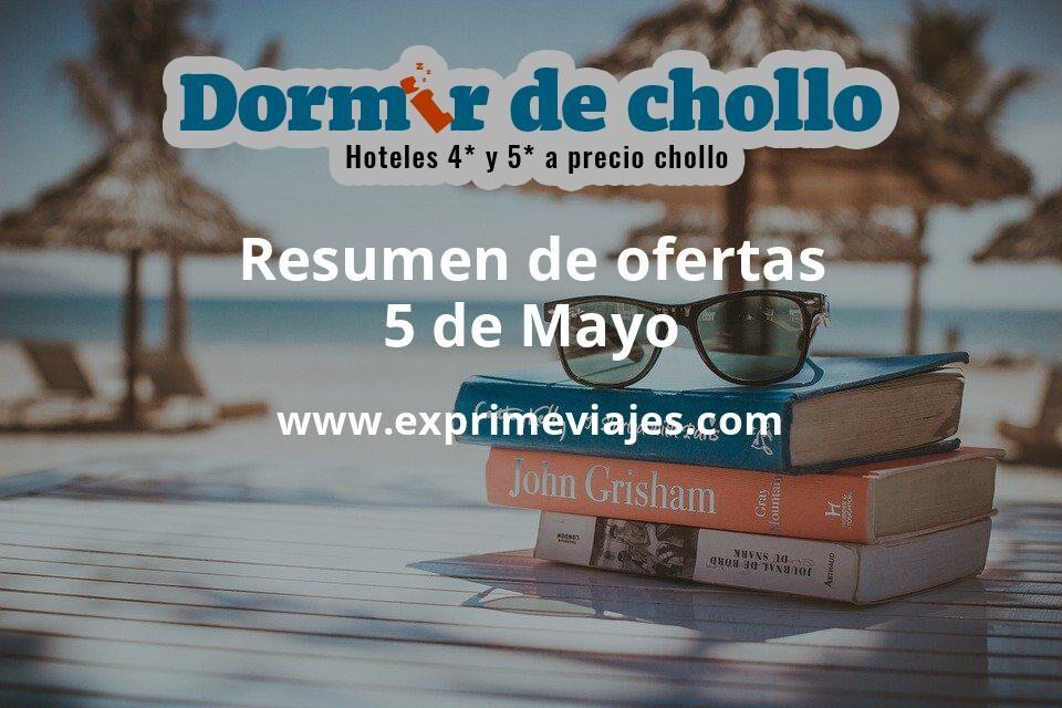 Resumen de ofertas de Dormir de Chollo – 5 de mayo