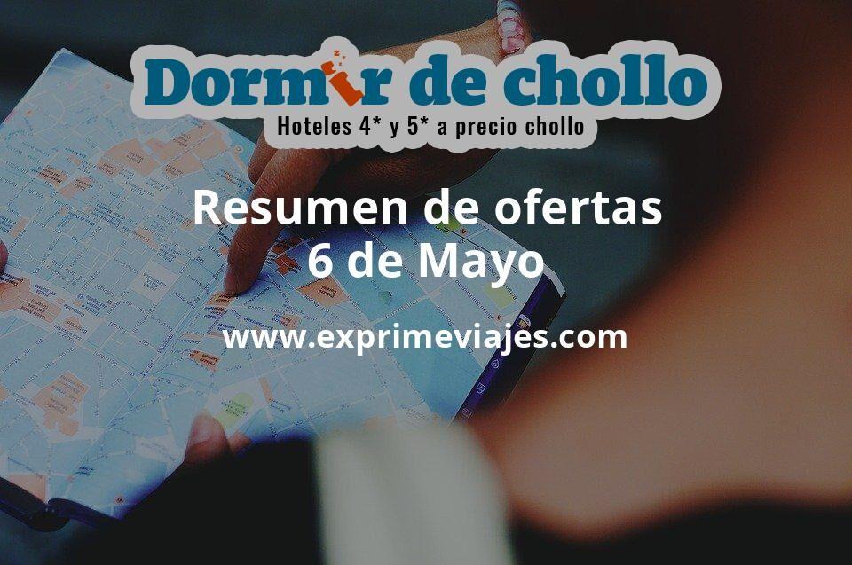 Resumen de ofertas de Dormir de Chollo – 6 de mayo