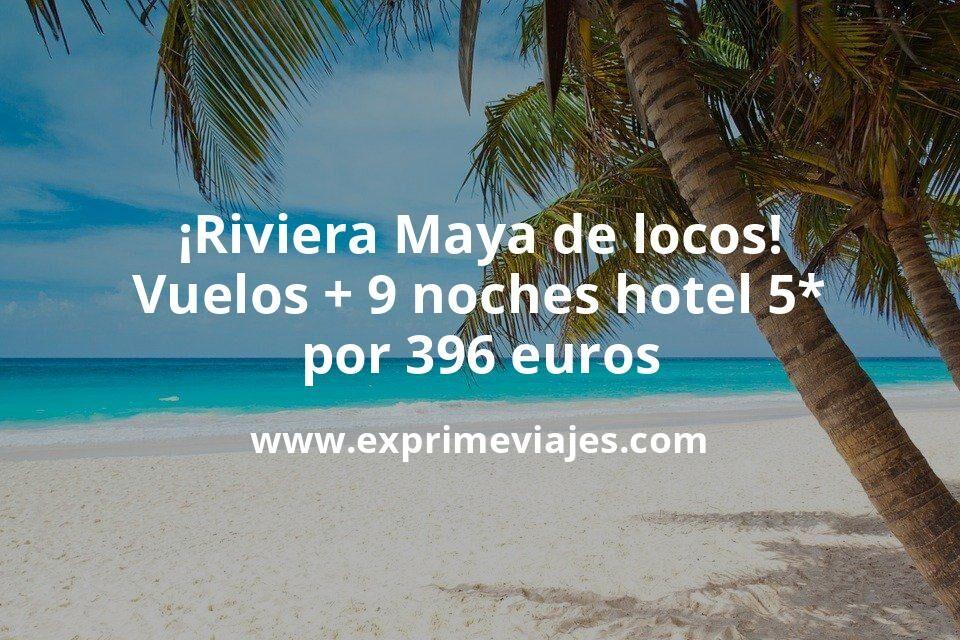 ¡Corre! Riviera Maya: Vuelos + 9 noches 5* con desayuno por 396euros