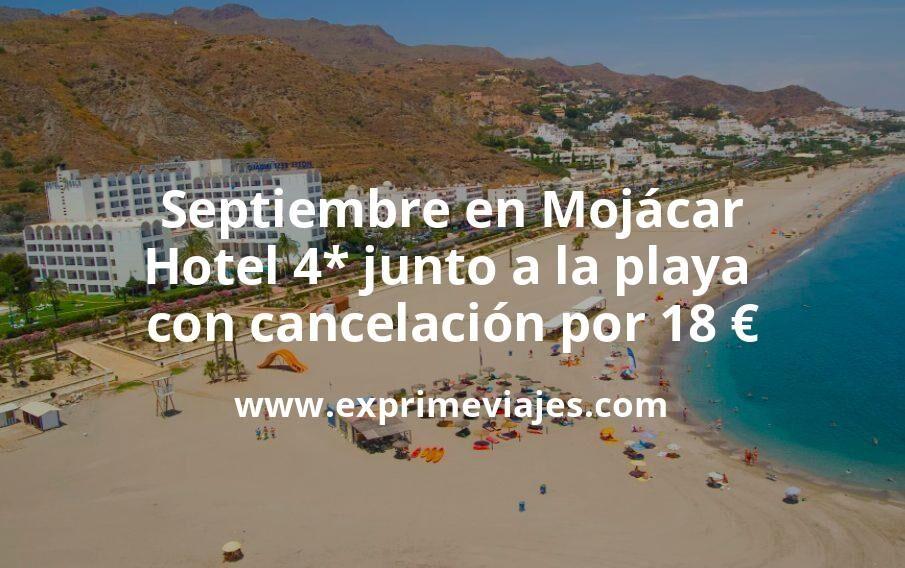 Septiembre en Mojácar: Hotel 4* junto a la playa con cancelación por 18€ p.p/noche