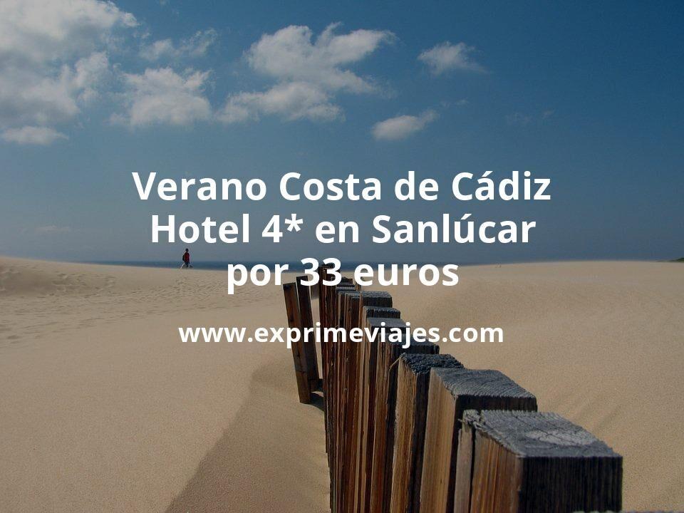Verano Costa de Cádiz: Hotel 4* en Sanlúcar por 33€ p.p/noche
