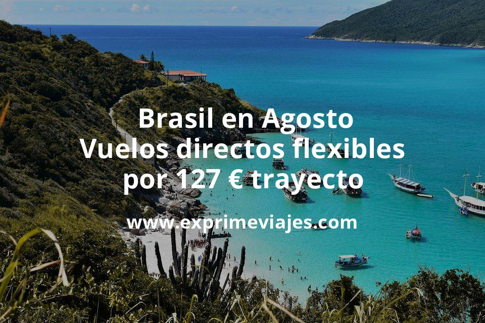 ¡Brutal! Brasil en Agosto: Vuelos directos flexibles por 127euros trayecto