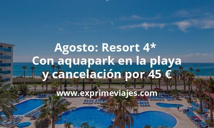 ¡Wow! Resort 4* con aquapark en la playa en Agosto por 45euros p.p./noche