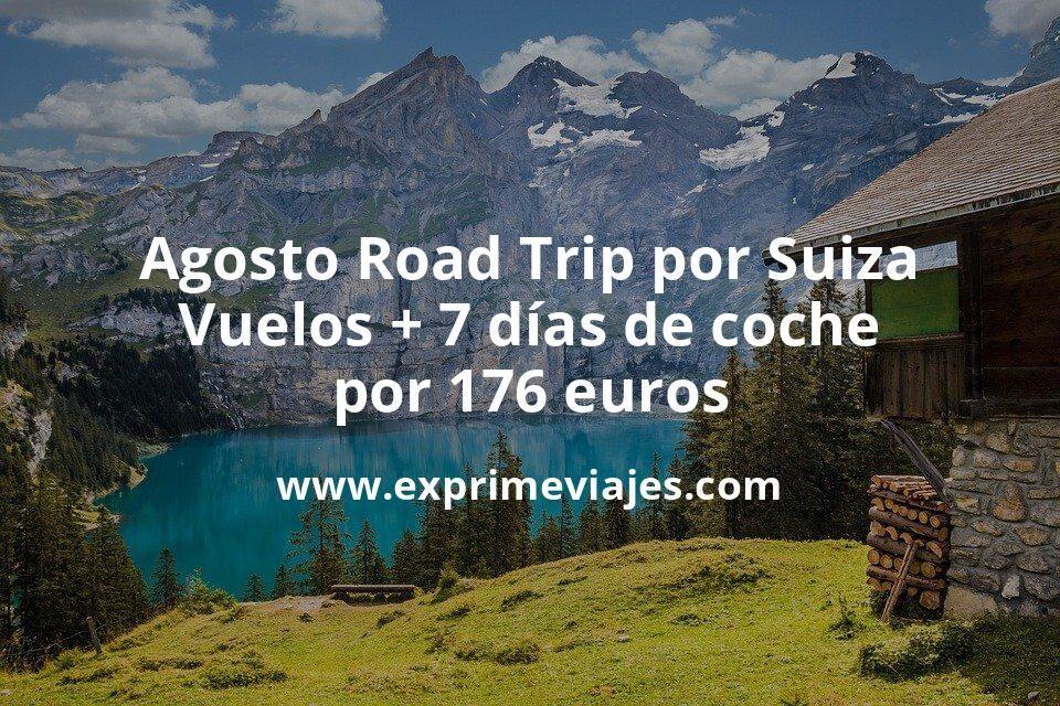 Agosto Road Trip por Suiza: Vuelos + 7 días de coche por 176euros p.p