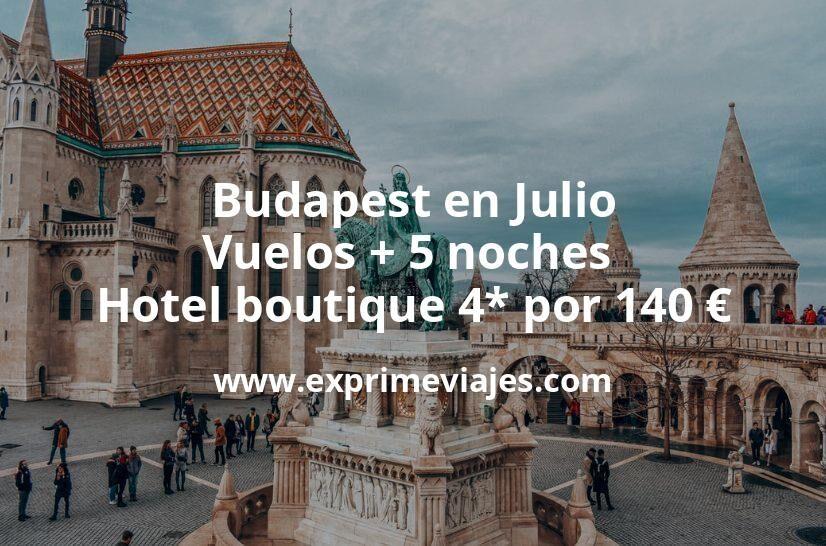Budapest en Julio: Vuelos + 5 noches hotel boutique 4* por 140euros