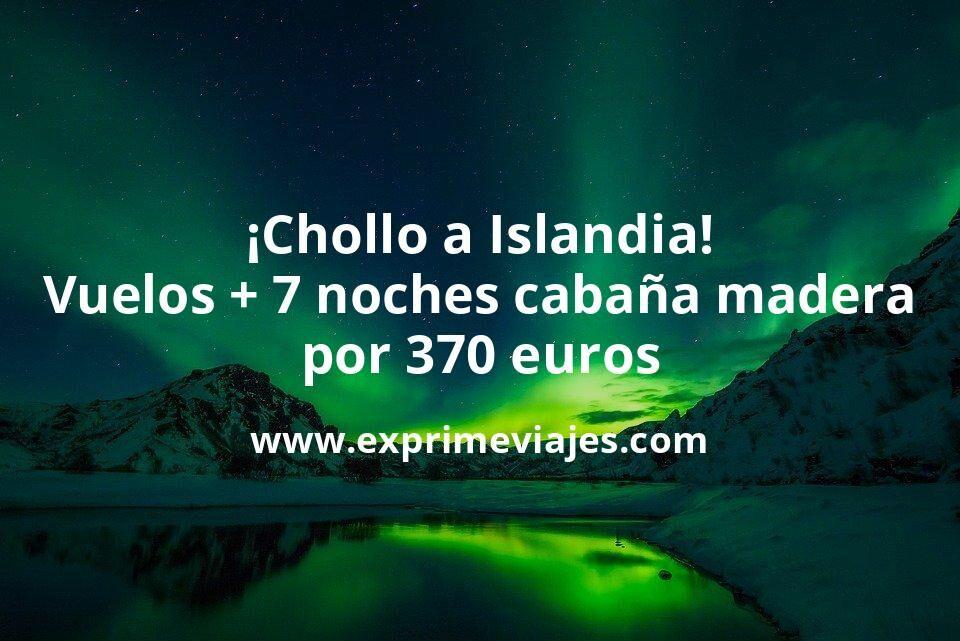 ¡Wow! Islandia: Vuelos directos + 7 noches Cabaña de madera por 370euros