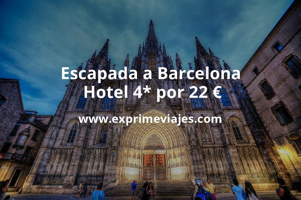 Escapada a Barcelona: Hotel 4* por 22€ p.p/noche