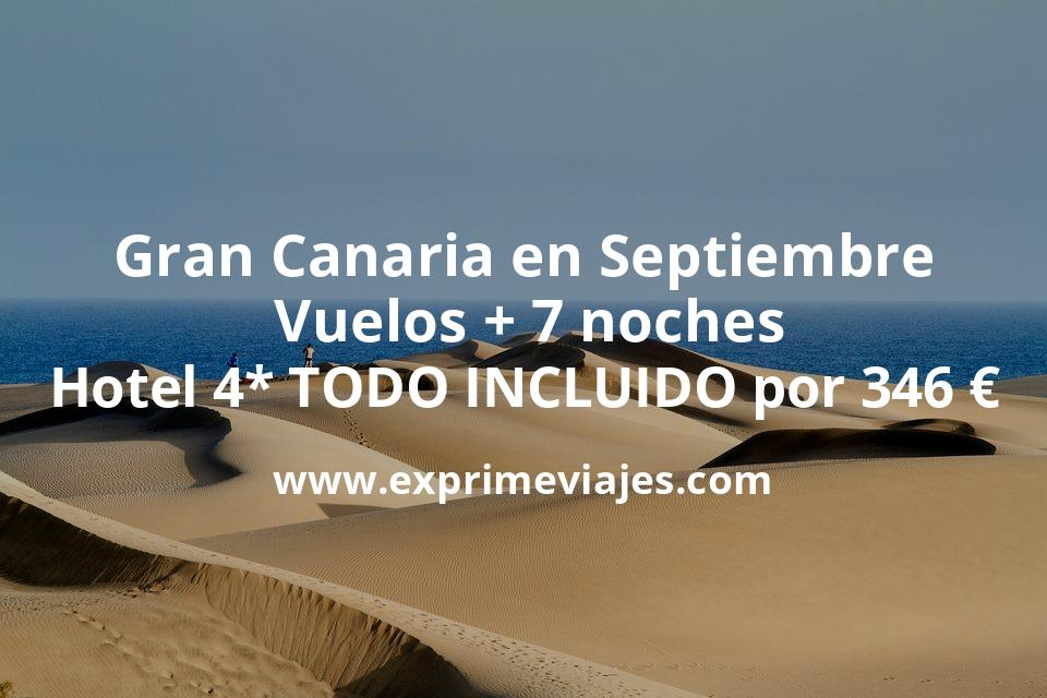 ¡Chollo! TODO INCLUIDO en Gran Canaria: Vuelos + 7 noches 4* por 346euros