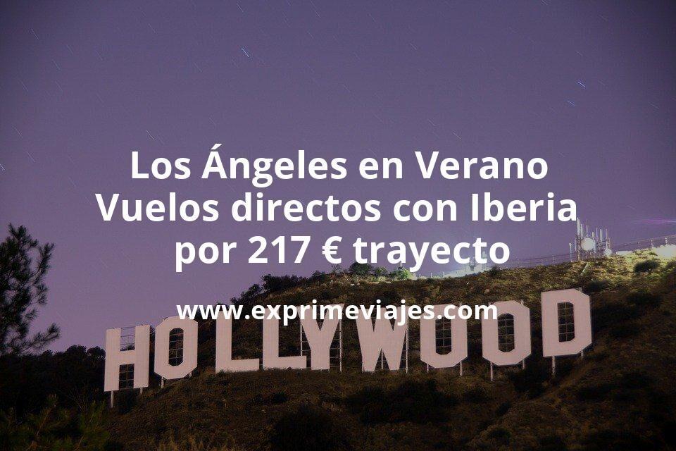 Los Ángeles en Verano: Vuelos directos con Iberia por 217euros trayecto