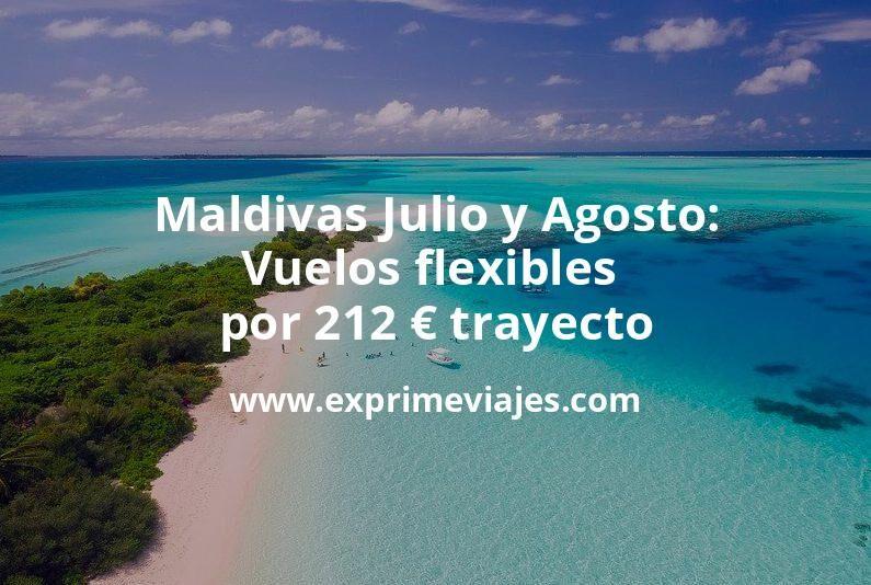 ¡Wow! Maldivas Julio Y Agosto: Vuelos flexibles por 212euros trayecto