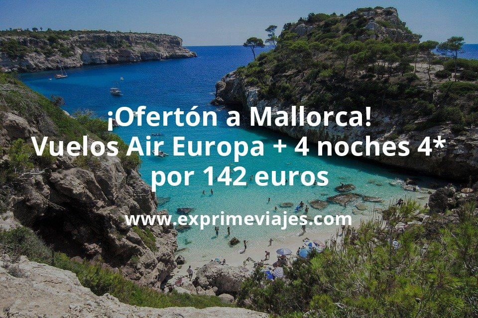 ¡Ofertón! Mallorca: Vuelos Air Europa + 4 noches hotel 4* por 142euros