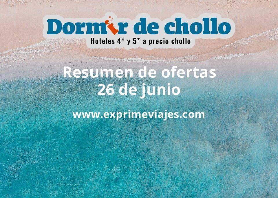Resumen de ofertas de Dormir de Chollo – 26 de junio