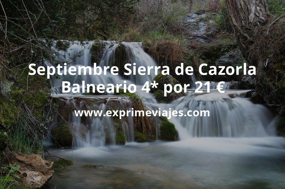 ¡Chollo! Septiembre en Sierra de Cazorla: Balneario 4* por 21€ p.p/noche