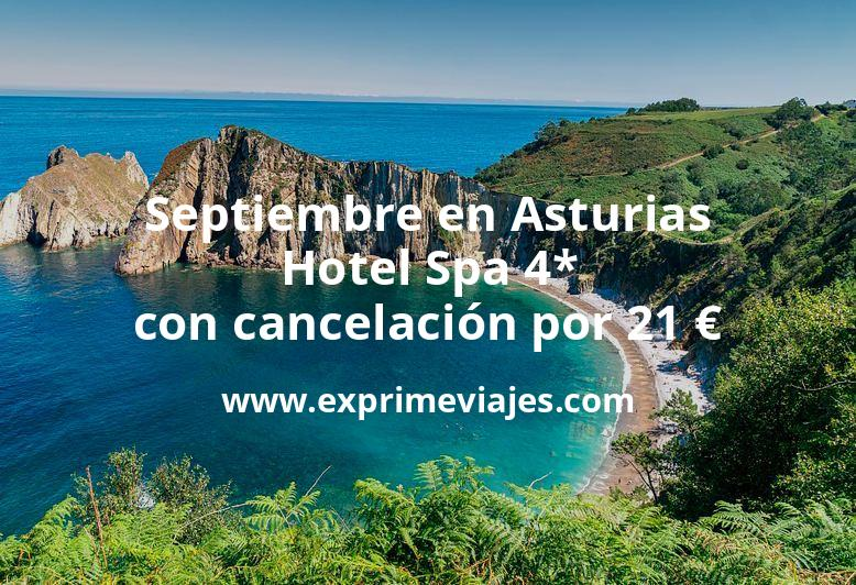 ¡Chollo! Septiembre en Asturias: Hotel Spa 4* con cancelación por 21€ p.p/noche