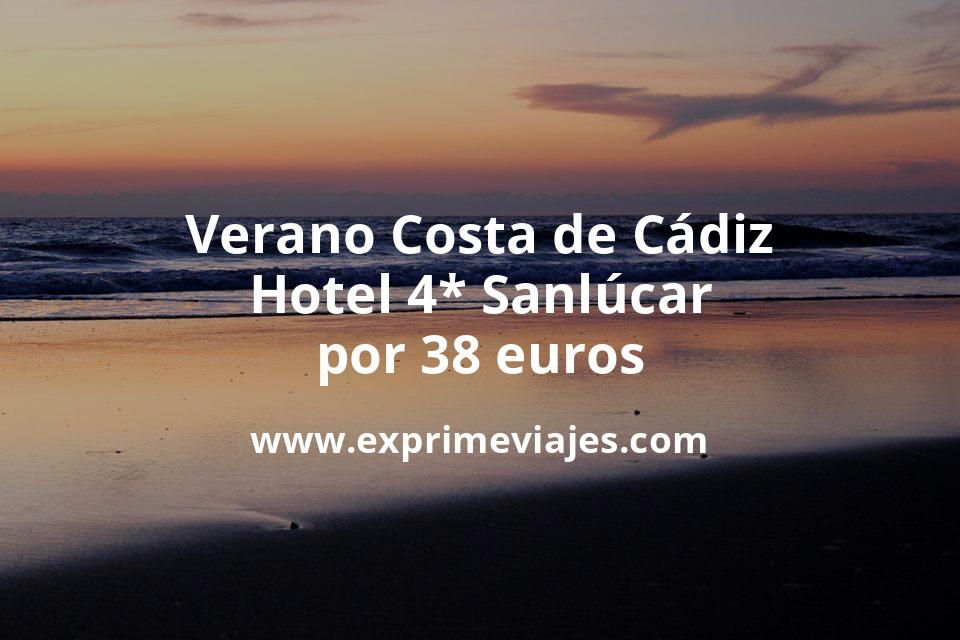 Verano Costa de Cádiz: Hotel 4* Sanlúcar por 38€ p.p/noche