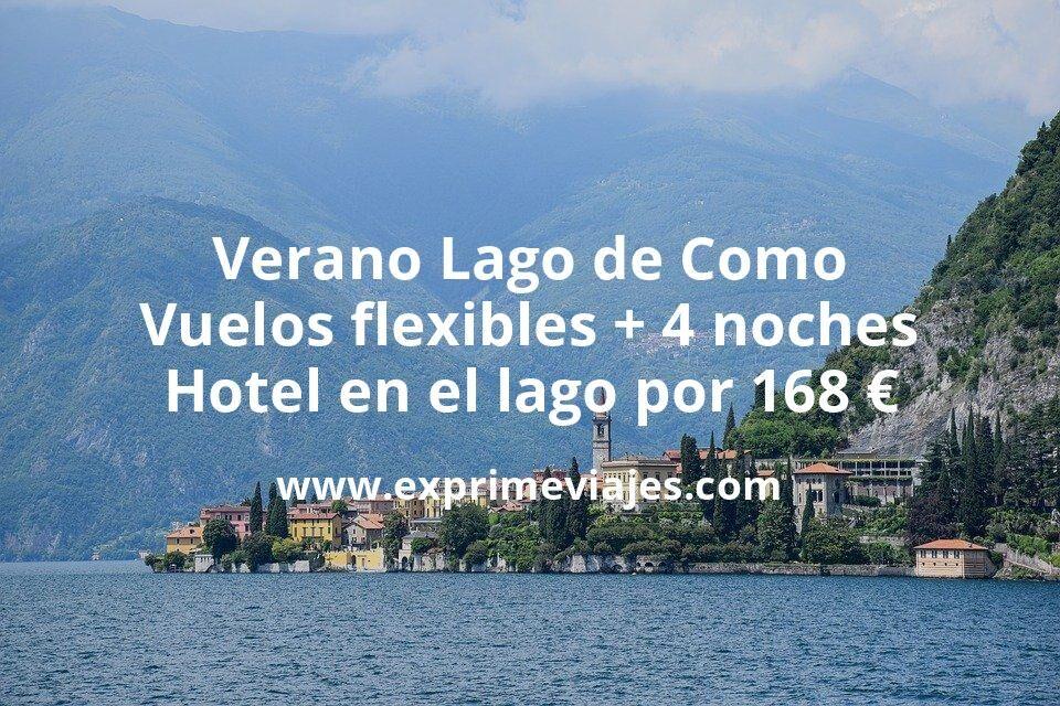 Verano Lago de Como: Vuelos flexibles + 4 noches hotel en el lago por 168euros