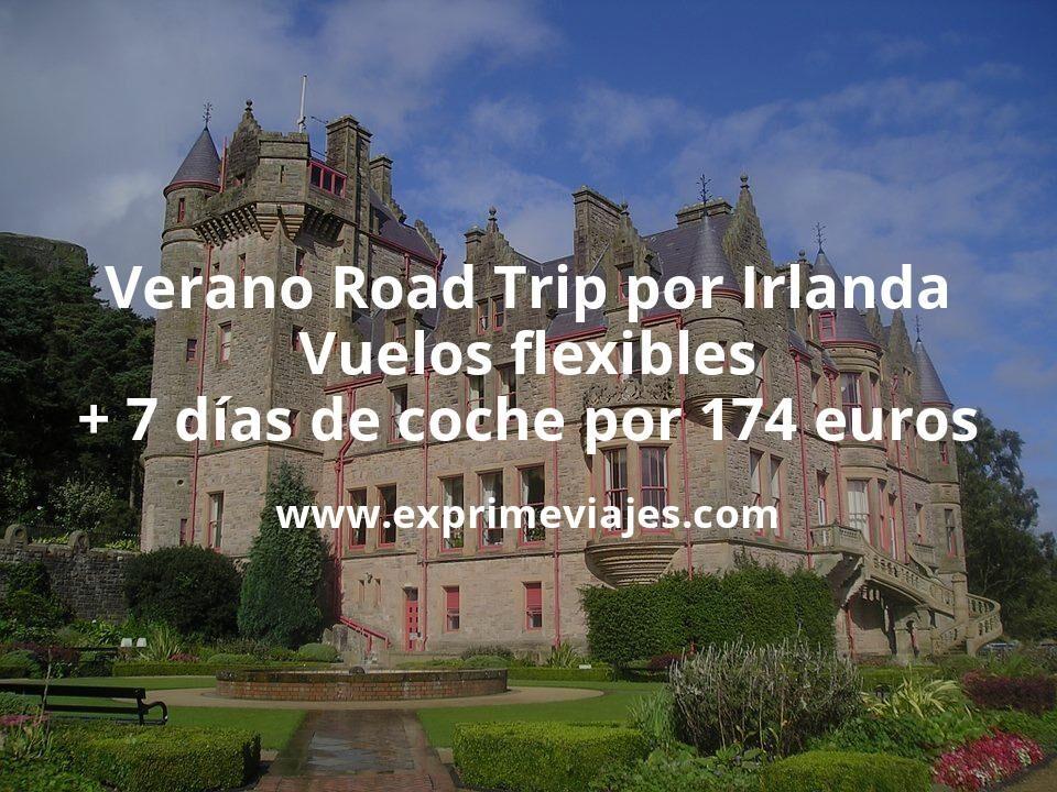 Verano Road Trip por Irlanda: Vuelos flexibles + 7 días de coche por 174euros