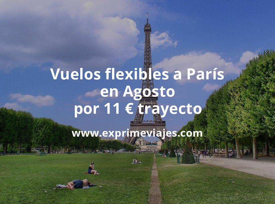 ¡Chollazo! Vuelos flexibles a París en Agosto por 11euros trayecto