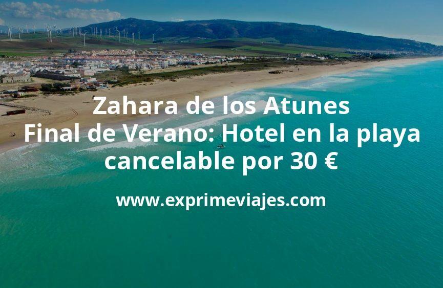 ¡Wow! Zahara de los Atunes: hotel en la playa cancelable por 30euros p.p.