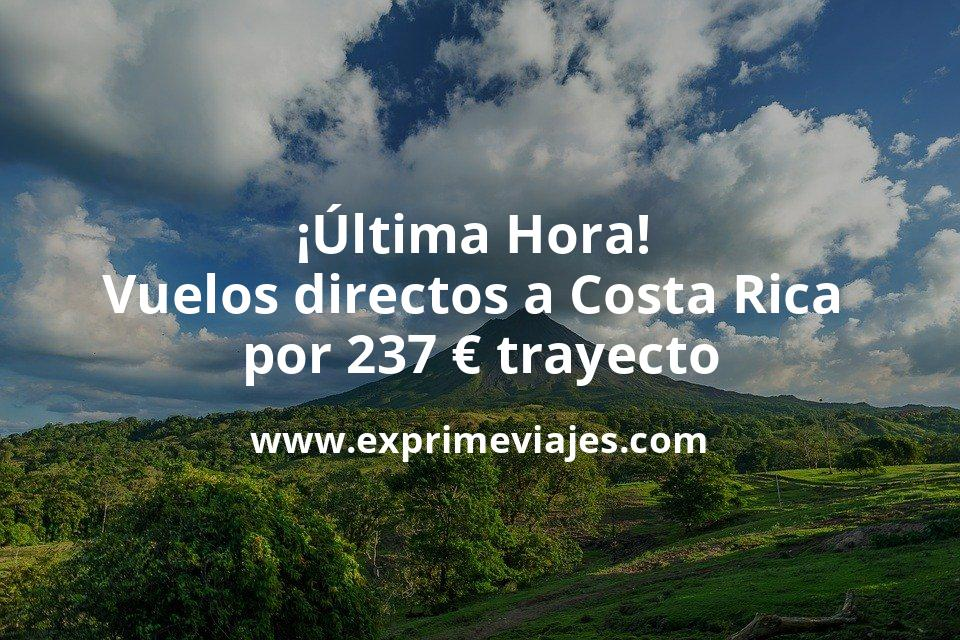 ¡Última Hora! Vuelos directos a Costa Rica por 237euros trayecto