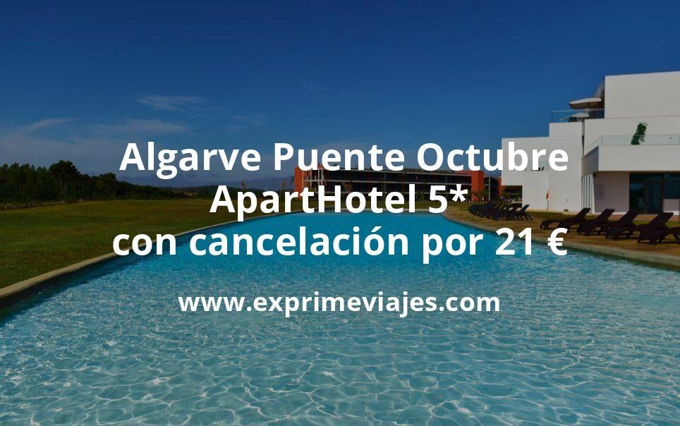 ¡Brutal! Algarve Puente Octubre: ApartHotel 5* con cancelación por 21€ p.p/noche