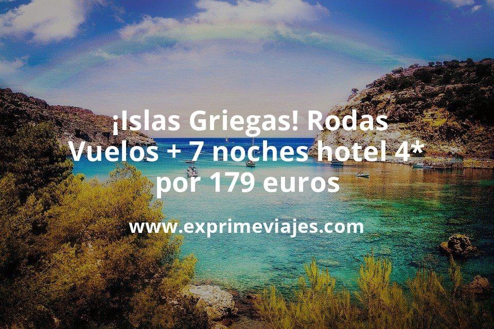¡Brutal, Islas Griegas! Rodas: vuelos + 7 noches hotel 4* por 179euros