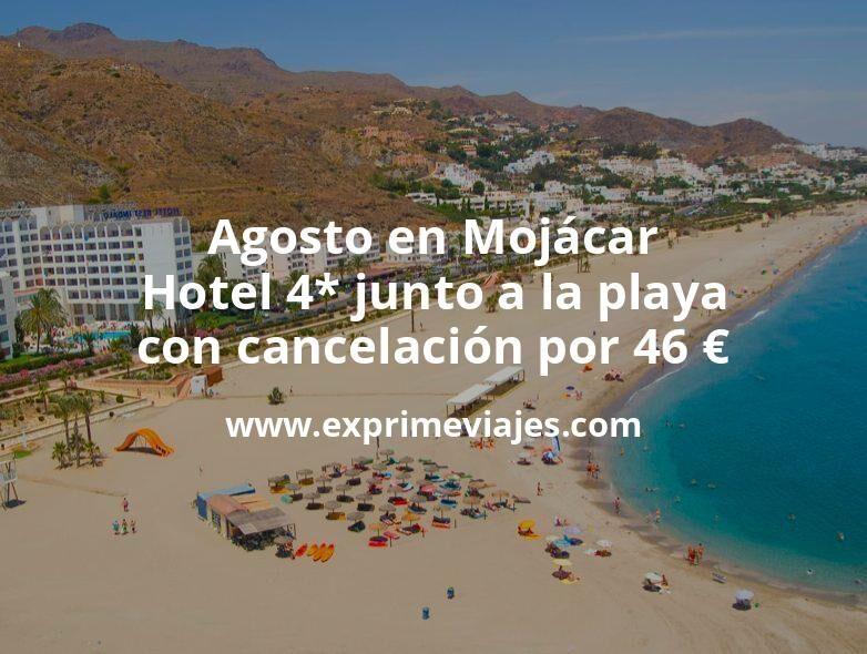 Agosto en Mojácar: Hotel 4* junto a la playa con cancelación por 46€ p.p/noche