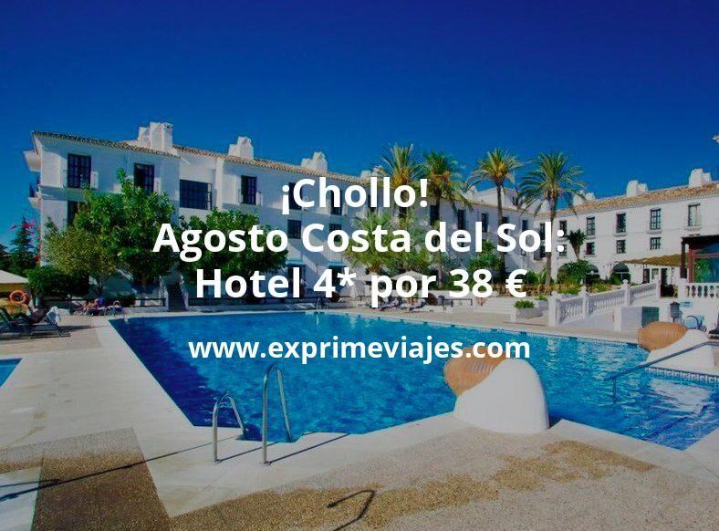 ¡Chollo! Agosto en la Costa del Sol: Hotel 4* por 38€ p.p/noche