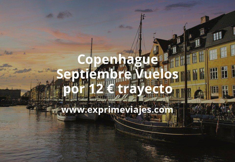 ¡Chollo! Copenhague en Septiembre: Vuelos por 12euros trayecto