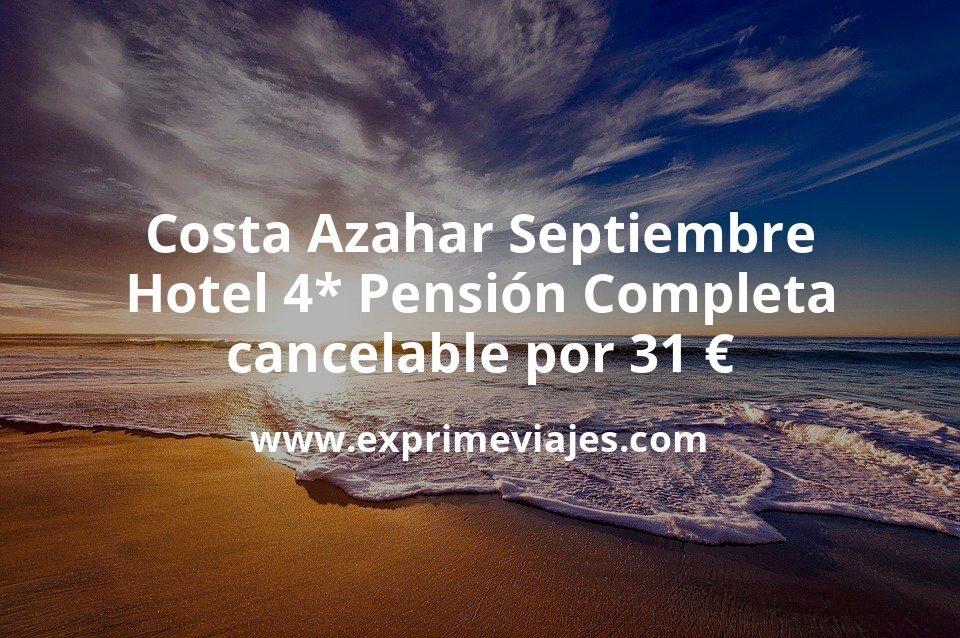 Pensión Completa en Costa Azahar: Hotel 4* con desayunos, comidas y cenas por 31€ p.p/noche