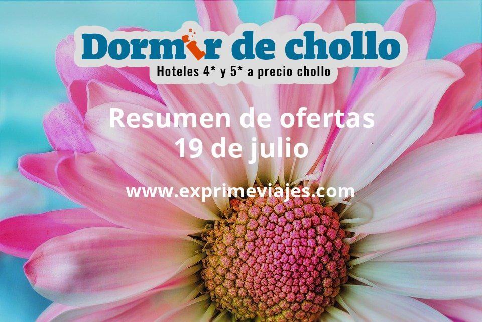 Resumen de ofertas de Dormir de Chollo – 19 de julio