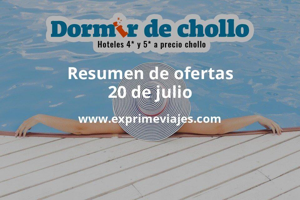 Resumen de ofertas de Dormir de Chollo – 20 de julio