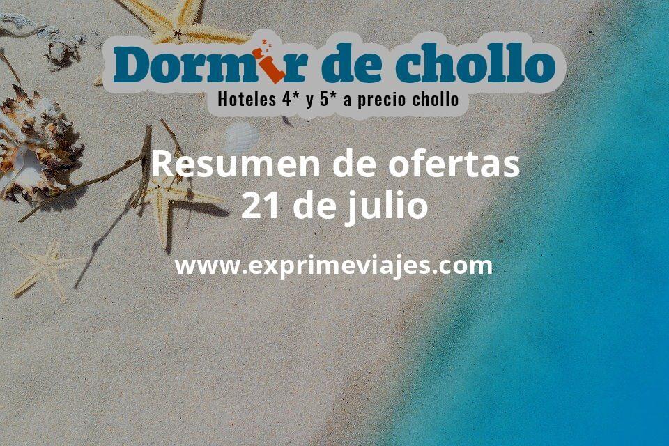 Resumen de ofertas de Dormir de Chollo – 21 de julio