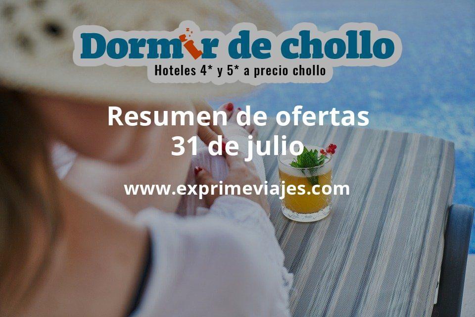 Resumen de ofertas de Dormir de Chollo – 31 de julio