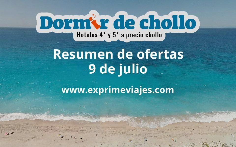Resumen de ofertas de Dormir de Chollo – 9 de julio