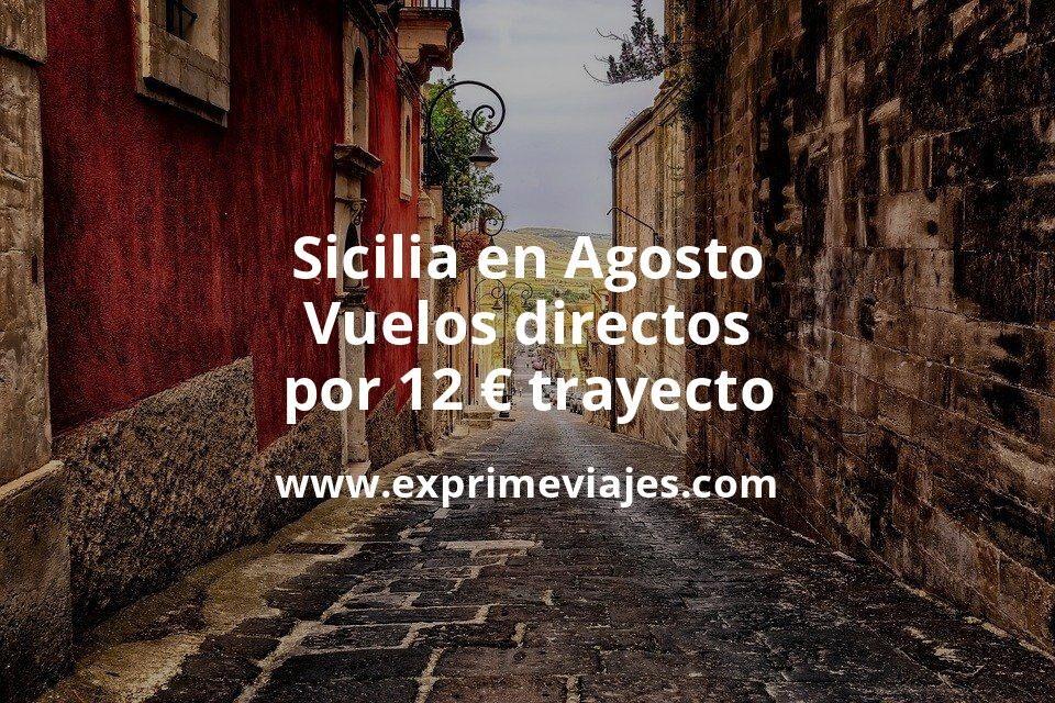 ¡Chollo! Sicilia en Agosto: Vuelos directos por 12euros trayecto