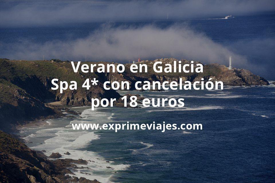 ¡Chollazo! Verano en Galicia: Spa 4* con cancelación por 18€ p.p/noche