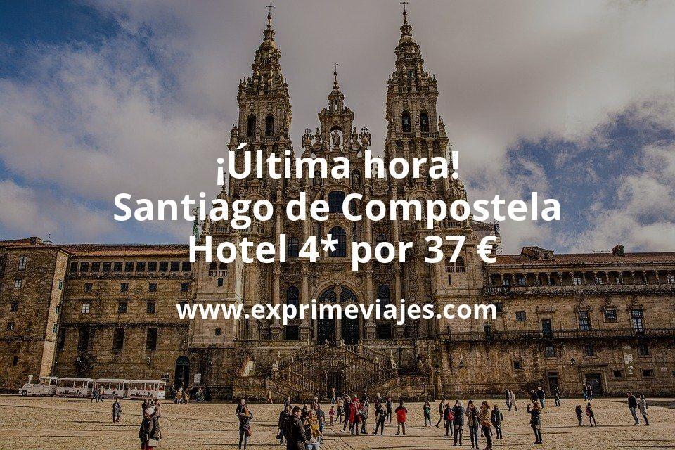 ¡Última hora! Santiago de Compostela: Hotel 4* por 37€ p.p/noche