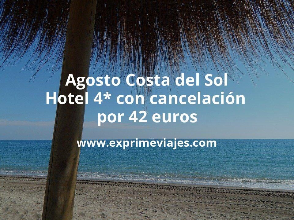 Agosto Costa del Sol: Hotel 4* con cancelación por 42€ p.p/noche