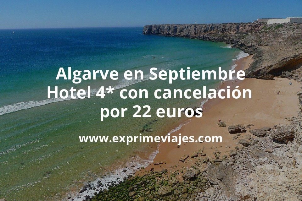 ¡Chollo! Algarve en Septiembre: Hotel 4* con cancelación por 22€ p.p/noche