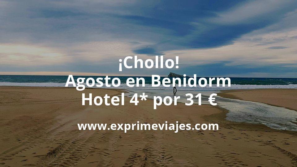 ¡Chollo! Agosto en Benidorm: Hotel 4* por 31€ p.p/noche