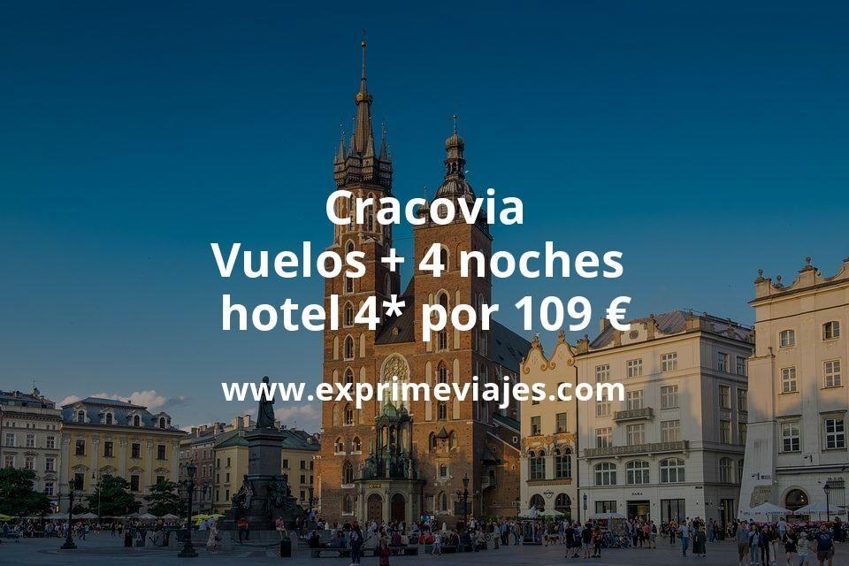 ¡Chollazo! Cracovia: Vuelos + 4 noches hotel 4* por 109euros